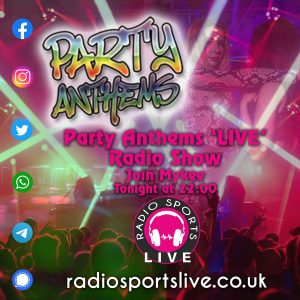 Party Anthems 'LIVE' Radio Show – Mykee